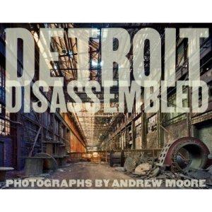 Detroit Disassmbled